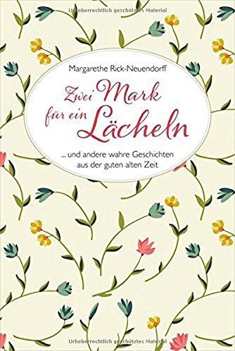 Buchseite und Rezensionen zu 'Zwei Mark für ein Lächeln' von Margarethe Rick-Neuendorff