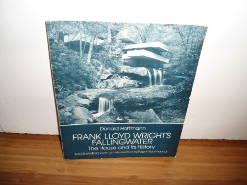 Frank Lloyd Wright's Falling Water: The House and Its History por Donald Hoffmann