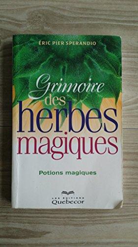 Grimoire des herbes magiques : Potions magiques par  Eric Pier Sperandio, Eric Pier