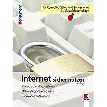 Internet sicher nutzen: Virenschutz und Spamabwehr. Onlineshopping ohne Risiko. Surfen ohne Datenspuren