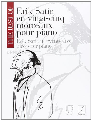 Best of Eric Satie (25 pièces) - Piano