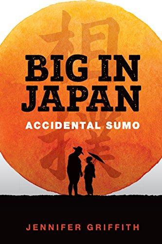Big in Japan: Accidental Sumo: Amazon.es: Jennifer Griffith ...