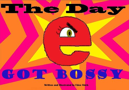 The Day e Got Bossy