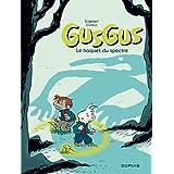 Gusgus - tome 3 - Le hoquet du spectre
