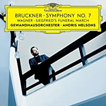 Bruckner: Symphony No. 7 / Wagner: Siegfried's Funeral March