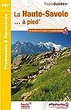 La Haute-Savoie... à pied : 54 circuits dont 8 adaptés à la marche nordique