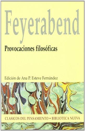 Provocaciones filosóficas (CLASICOS DEL PENSAMIENTO) por Paul K. Feyerabend