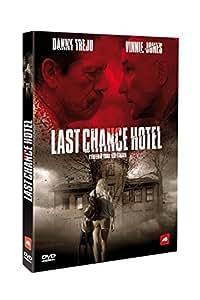 Last chance hôtel