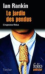 Le Jardin des pendus: Une enquête de l'inspecteur Rebus