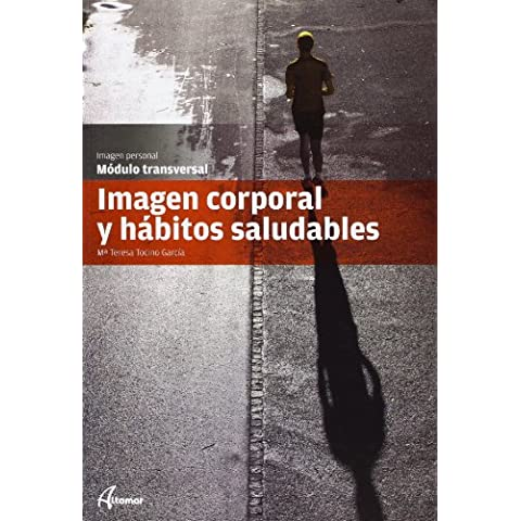 Imagen Corporal Y Hábitos Saludables. CFGM