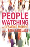 Peoplewatching: The Desmond Morris Gu...