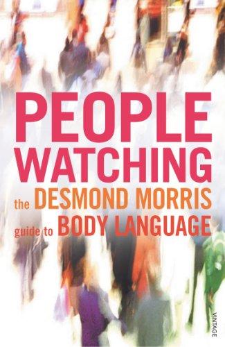 Peoplewatching: The Desmond Morris Guide to Body Language por Desmond Morris