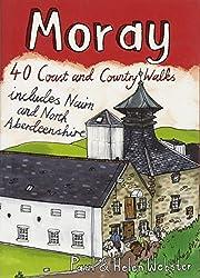 Moray: 40 Coast and Country Walks