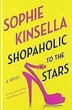 Shopaholic to the Stars (Thorndike Press Large Print Core Series)