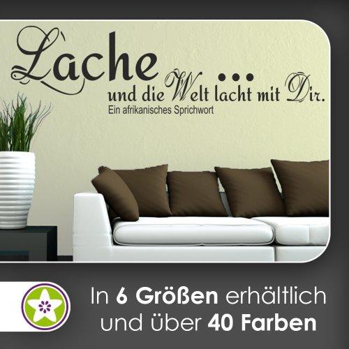 Lache… und die Welt lacht mit Dir. Wandtattoo in 6 Größen - Wandaufkleber Wall Sticker
