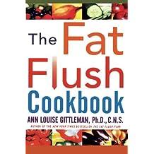 The Fat Flush Cookbook by Ann Louise Gittleman (2003-11-14)