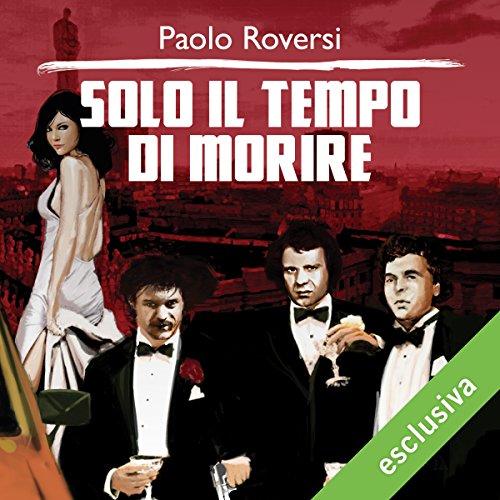Solo il tempo di morire (Milano criminale 2)  Audiolibri
