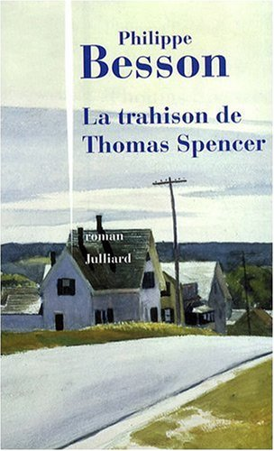 "<a href=""/node/7129"">La Trahison de Thomas Spencer</a>"