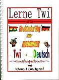 Lerne Twi - Ein einfacher Weg für Beginner