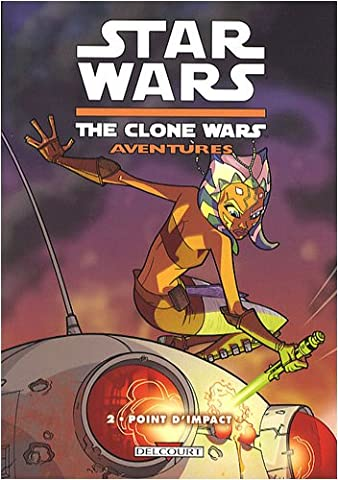 Star Wars The Clone Wars Aventures, Tome 2 : Point
