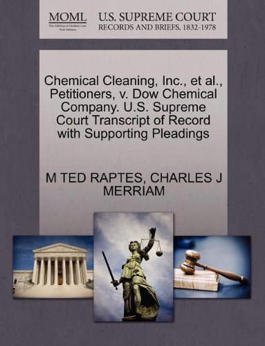 chemical-cleaning-inc-et-al-petitioners-v-dow-chemical-company-us-supreme-court-transcript-of-record