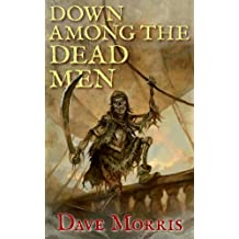 Down Among the Dead Men (Critical IF gamebooks) (English Edition)