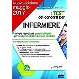 I test dei concorsi per infermiere. Ampia raccolta di quesiti ufficiali per test preselettivi e prove pratiche