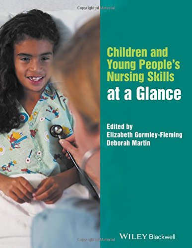 Children and Young People's Nursing Skills at a Glance (At a Glance (Nursing and Healthcare))