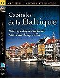 CAPITALES DE LA BALTIQUE - Oslo, Copenhague, Stockholm, Saint-Pétersbourg, Tallin
