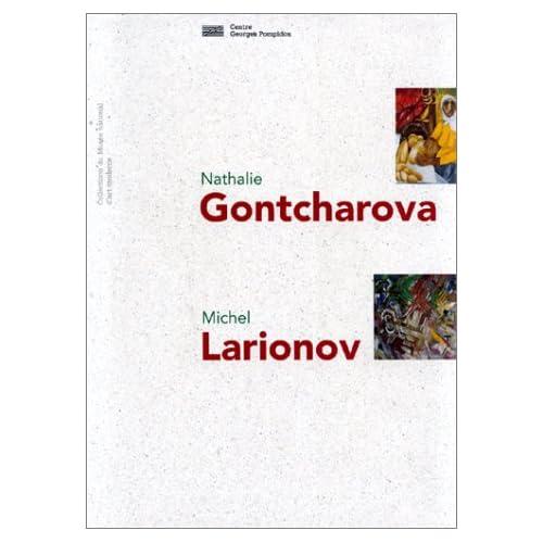 Nathalie Gontcharova, Michel Larionov