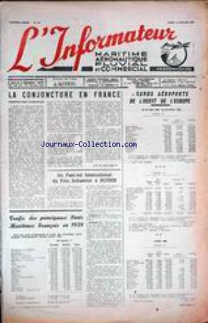 INFORMATEUR MARITIME (L') [No 521] du 11/07/1960 - AERONAUTIQUE - FLUVIAL ET COMMERCIAL LA CONJONCTURE EN FRANCE - FILM INDSUTRIELS A ROUEN - FESTIVAL - TRAFIC DES PRINCIPAUX PORTS MARITIMES FRANCAIS EN 59.