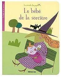 La minute du papillon : Le bébé de la sorcière ( périmé )