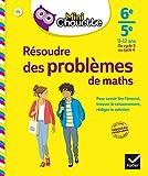 Mini Chouette Résoudre des problèmes de maths 6e/ 5e: cahier de soutien en maths (cycle 3 vers cycle 4)...