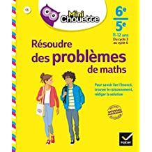 Mini Chouette Résoudre des problèmes de maths 6e/ 5e: cahier de soutien en maths (cycle 3 vers cycle 4)