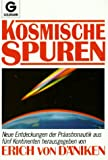 Kosmische Spuren - Erich von Däniken