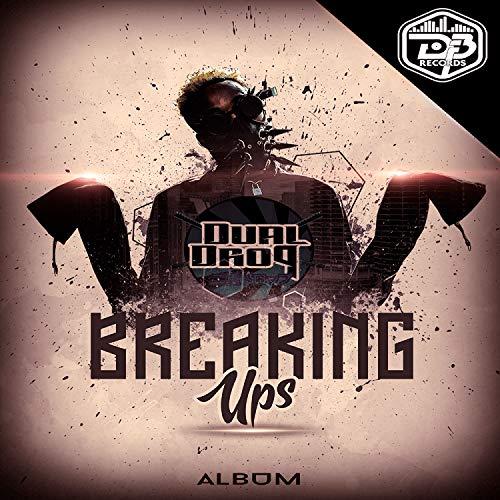BREAKING UPS [Explicit] -