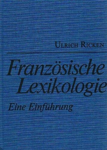 Französische Lexikologie. Eine Einführung