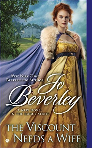 The Viscount Needs a Wife: A New Novel in the Rogue Series by Beverley, Jo (April 5, 2016) Mass Market Paperback