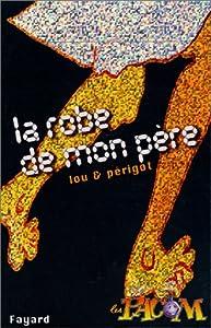 """Afficher """"Pacom (Les) n° 6 Robe de mon père (La)"""""""