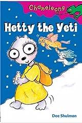 Hetty the Yeti (Chameleons) Paperback