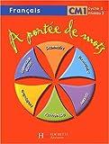 Image de Français CM1 A portée de mots