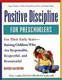 Positive Discipline for Pre-schoolers, Ages 3-6