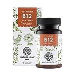 NATURE LOVE® Vitamina B12-1000 µg. 180 compresse per sei mesi. Entrambe le forme bioattive del B12: metilcobalamina e adenosilcobalamina. Con folati bioattiva. Vegano, alto dosaggio, dalla Germania