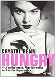 """Hungry: """"Ich wollte essen. Aber ich wollte auch in der Vogue sein."""""""
