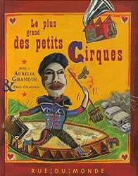 Le plus grand des petits cirques