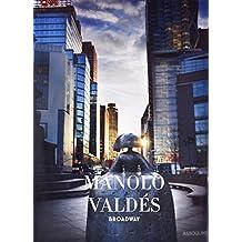 Manolo Valdes: Broadway