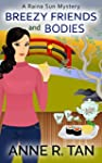 Breezy Friends and Bodies: A Chinese...