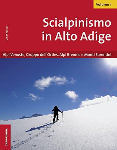 Scialpinismo in Alto Adige: 1