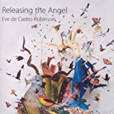 Releasing the Angel by David Chickering, Tzenka Dianova, Vesa-Matti Leppanen, New Zealand Symphony Orch (2012-07-10)
