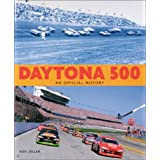 Daytona 500: An Official History: The Official History